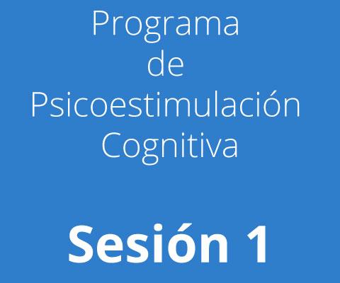Sesión 1 Programa de Psicoestimulación Cognitivav