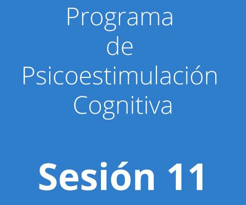 Sesión 11 - Programa de Psicoestimulación Cognitiva